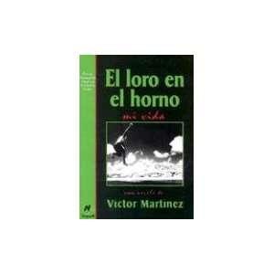 El loro en el horno, mi vida (9788427932388) Victor
