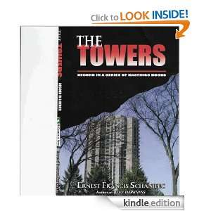 The Towers (Hastings Mystery Suspense): Ernest Francis Schanilec