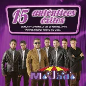 15 Autenticos Exitos Mojado Music