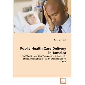 Has Violence Contributed To Stress Among Public Health Workers and its