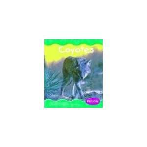Coyotes (Pebble Books) (9780736820721): Patricia J. Murphy: Books