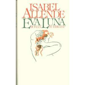 The Stories of Eva Luna: Isabel ALLENDE: Books