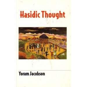 Hasidic Thought: Yoram Jacobson: Books