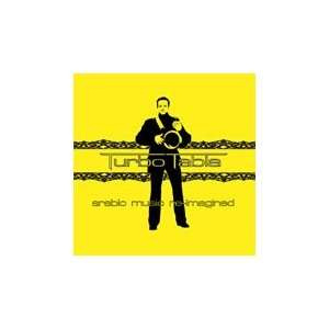 Arabic Music Re imagined: Turbo Tabla: Music