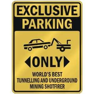 EXCLUSIVE PARKING  ONLY WORLDS BEST TUNNELLING AND UNDERGROUND