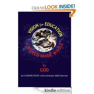Vision for Education in a World Made WHOLE: GOD (In COMMUNION with