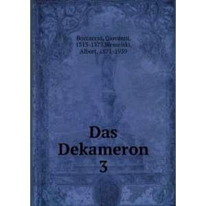 Das Dekameron. 3 Boccaccio Giovanni Books