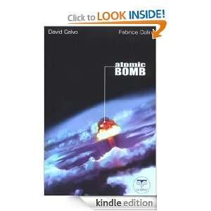 Atomic Bomb (French Edition): Fabrice Colin, David CALVO: