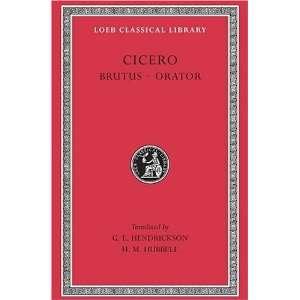 Cicero Brutus, Orator; Volume V (Loeb Classical Library