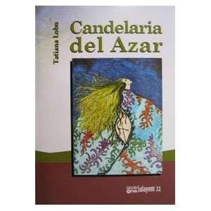Candelaria del Azar (9789977952932) Tatiana Lobo Books