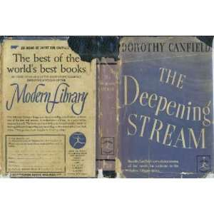 The Deepening Stream Dorothy Canfield Books