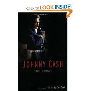 Johnny Cash The Songs (9781560256298) Don Cusic Books