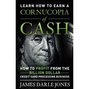 Cornucopia of Cash: How to Profit From The Billion Dollar