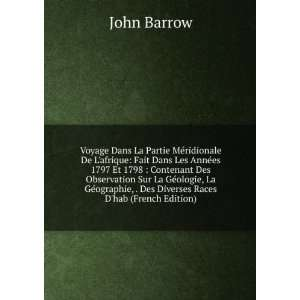 , . Des Diverses Races Dhab (French Edition) John Barrow Books