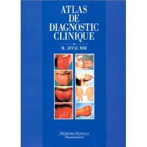 Atlas de diagnostic clinique (9782257155405) Afzal Mir Books