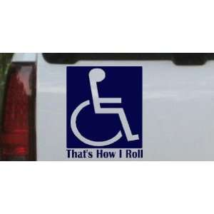 Navy 10in X 8.3in    has How I Roll Handicap Funny Car Window Wall