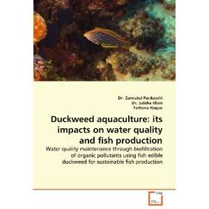 Duckweed aquaculture: its impacts on water quality and fish