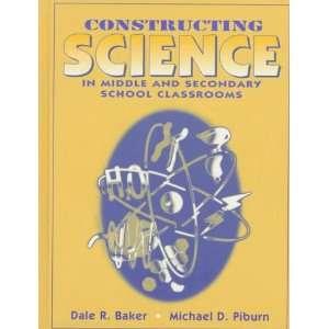 Classrooms (9780205165889): Dale R. Baker, Michael D. Piburn: Books