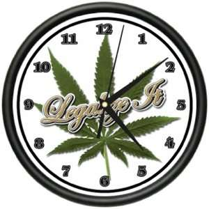 LEGALIZE IT Wall Clock marijuana pot smoker pipe gift: Home & Kitchen