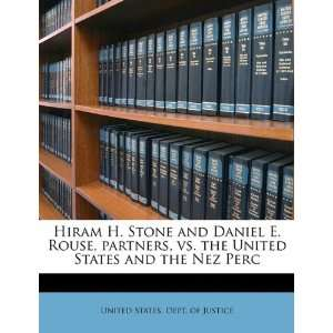 Hiram H. Stone and Daniel E. Rouse, partners, vs. the United States