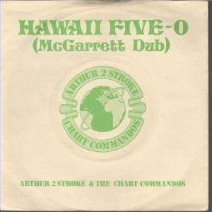 HAWAII FIVE O 7 INCH (7 VINYL 45) UK LOGO: ARTHUR 2 STROKE