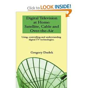 Digital Tv Technologies. (9780980991505): Gregory Dudek: Books