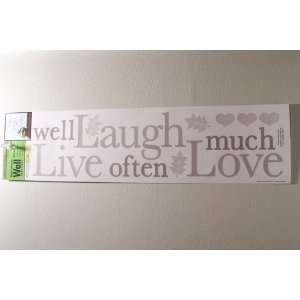 Main Street Wall Creations Live Well Laugh Often Love Much Wall