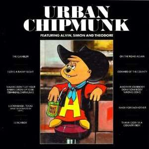 Urban Chipmunk: Alvin, Simon and Theodore Chipmunk: Music