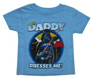Star Wars Darth Vader My Daddy Dresses Me Infant T Shirt Tee