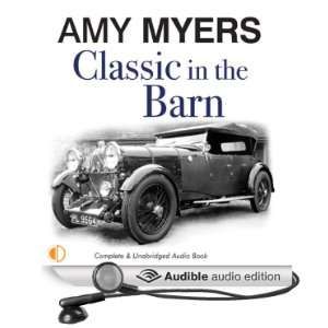 in the Barn (Audible Audio Edition): Amy Myers, Andrew Wincott: Books