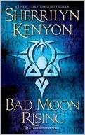 Bad Moon Rising (Dark Hunter Series #13) by Sherrilyn