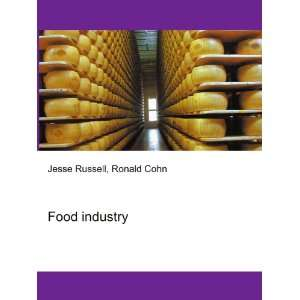 Food industry Ronald Cohn Jesse Russell Books