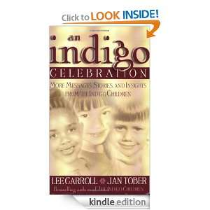 the Indigo Children Lee Carroll, Jan Tober  Kindle Store