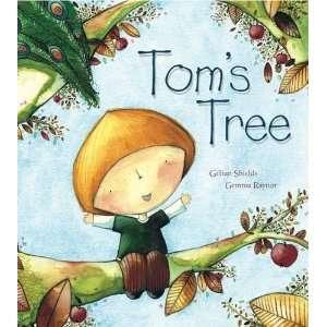 Toms Tree (9781862337565): Gillian Shields: Books