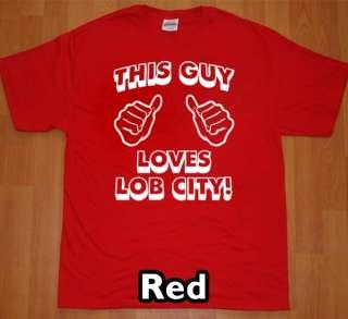 GUY LOVES LOB CITY T Shirt new los angeles tee la jersey shirt