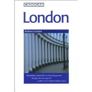 London (9781860119712): Andrew Gumbel: Books