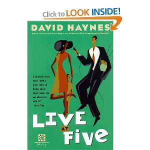 Live at Five (Harvest Book) (9780156005036): David Haynes: Books
