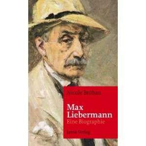 Max Liebermann (9783897736764): Nicole Bröhan: Books