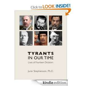 Tyrants in Our Time: Lives of Fourteen Dictators: June Stephenson