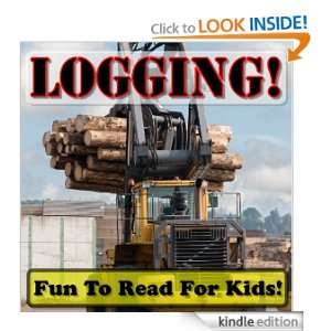 Photos of Awesome Logging Action With Descriptions) [Kindle Edition