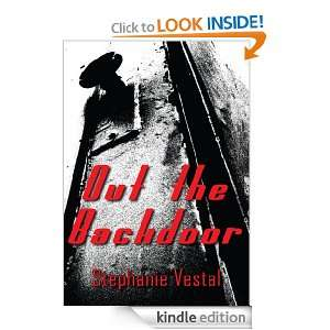 Out the Backdoor Stephanie Vestal  Kindle Store