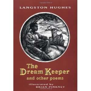 The Dream Keeper and Other Poems [Paperback] Langston Hughes Books