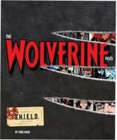 Marvel Comics The Wolverine Files Hardcover Book