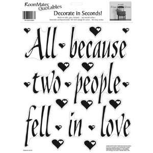 All Because Two People Fell In Love Applique in RoomMates