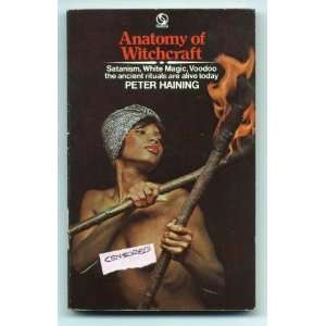OF WITCHCRAFT Witchcraft in Britain; The Growth of Black Magic