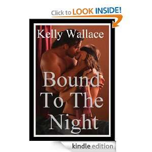 The Night (Sensual Romance): Kelly Wallace:  Kindle Store