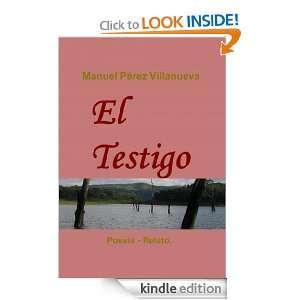 El Testigo (Spanish Edition): Manuel Pérez Villanueva: