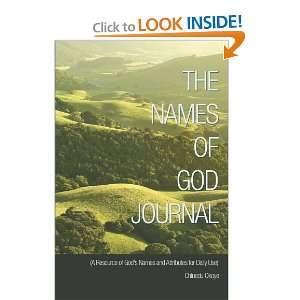 The Names of God Journal: (A Resource of Gods Names and