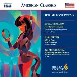 Jewish Tone Poems (Milken Archive of American Jewish Music