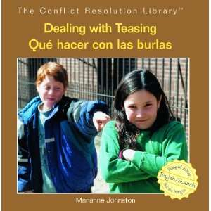 Dealing With Teasing/ Que Hacer Con Las Burlas (The